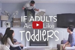 if adults acted like toddlers